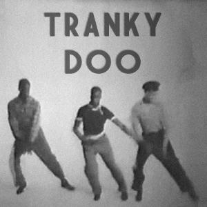Tranky-Doo from Spirit moves